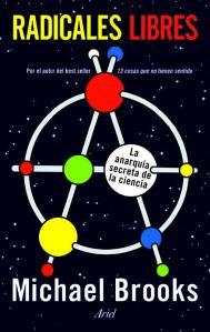 radicales-libres-la-anarquia-secreta-de-la-ciencia